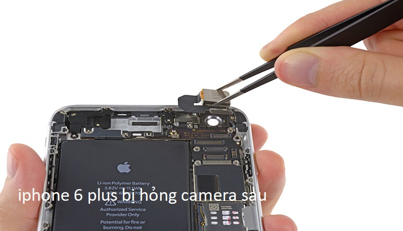iphone 6 plus bị hỏng camera sau