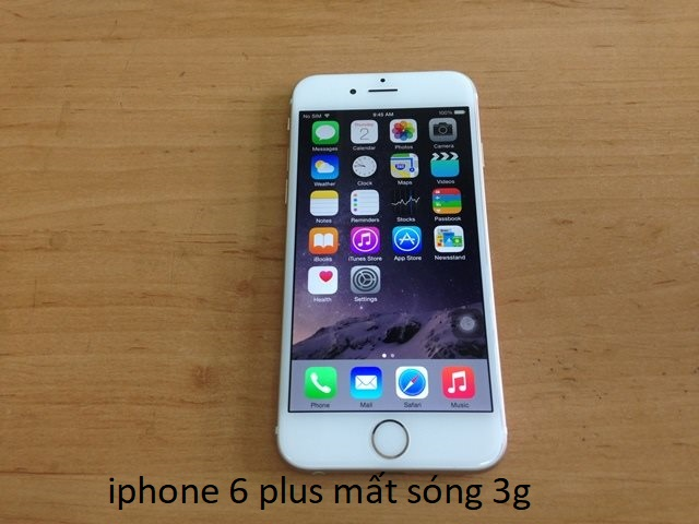 iphone 6 plus mất sóng 3g