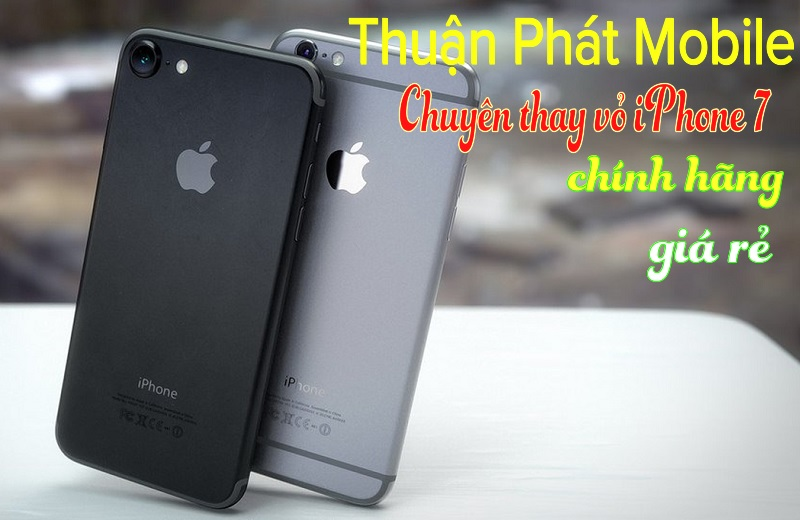 thay vo iphone 7 chinh hang
