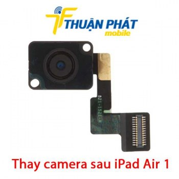 thay-camera-sau-ipad-air-1