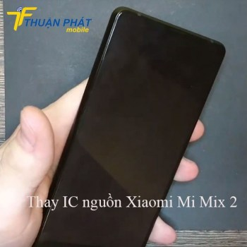 thay-ic-nguon-xiaomi-mi-mix-2