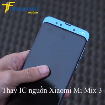 thay-ic-nguon-xiaomi-mi-mix-3