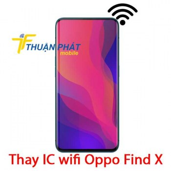 thay-ic-wifi-oppo-find-x