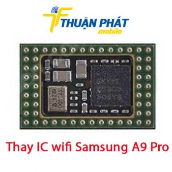 thay-ic-wifi-samsung-a9-pro