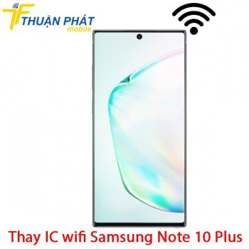 thay-ic-wifi-samsung-note-10-plus