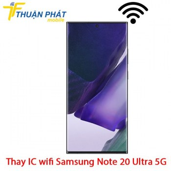 thay-ic-wifi-samsung-note-20-ultra-5g