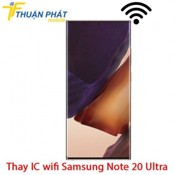 thay-ic-wifi-samsung-note-20-ultra