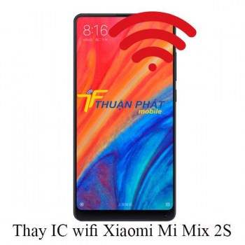 thay-ic-wifi-xiaomi-mi-mix-2s