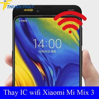 thay-ic-wifi-xiaomi-mi-mix-3