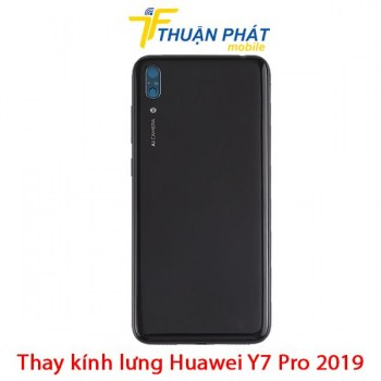 thay-kinh-lung-huawei-y7-pro-2019
