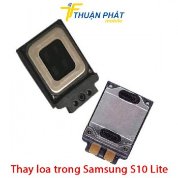 thay-loa-trong-samsung-s10-lite
