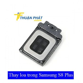 thay-loa-trong-samsung-s8-plus