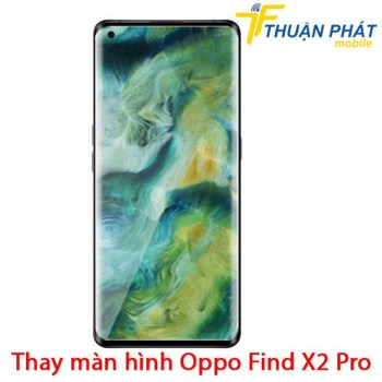 thay-man-hinh-oppo-find-x2-pro