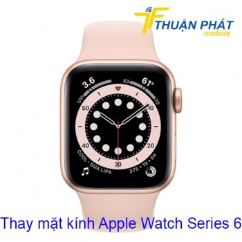 thay-mat-kinh-apple-watch-series-6